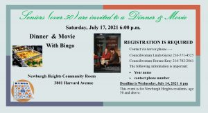 Seniors (over 50) are invited to a Dinner & Movie Saturday, July 17, 2021 6:00 p.m.