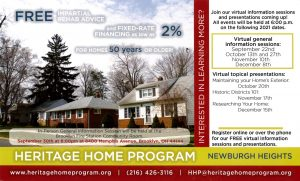 Heritage Home Program: help with maintaining homes 50 years old or older. See heritagehomeprogram.org
